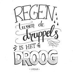 Positief denken! (Ben al wel twee keer natgeregend en gehageld vandaag, maar inmiddels weer opgedroogd!) #regen #letterart #lettering #handlettering #quote #loesje #moderncalligraphy #typography #typographyinspired #dailytype #sketch #doodle #draw #tekening #illustratie #illustration