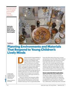 Planning Environments and Materials That Respond to Young Children's Lively Minds