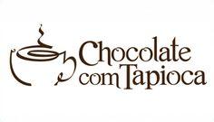 Chocolate com Tapioca