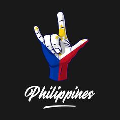 Shop I Love You Philippines Hand Gesture Cute Gift Women Men philippines pride t-shirts designed by teeleoshirts as well as other philippines pride merchandise at TeePublic. Asian Wallpaper, Philippines Culture, I Love You, My Love, Birthday Design, Men Design, Princess Birthday, Pinoy, History Facts