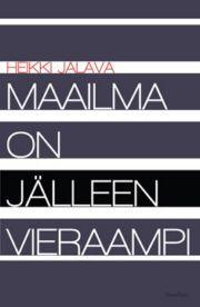 lataa / download MAAILMA ON JÄLLEEN VIERAAMPI epub mobi fb2 pdf – E-kirjasto