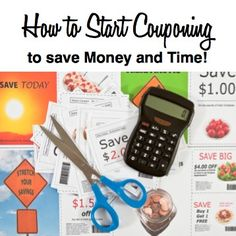 Learn how to start couponing to save money and time!