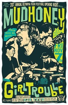 Mudhoney + Girl Trouble, Olympia Film Festival