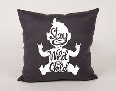 Stay wild my child Cotton Throw Pillow Cover  16x16 18x18
