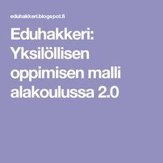 Eduhakkeri: Yksilöllisen oppimisen malli alakoulussa 2.0 Malta, Malt Beer
