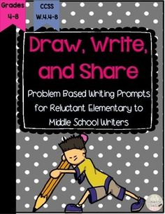 Draw, Write, and Share: Problem Based Writing Prompts for Reluctant Elementary to Middle School Writers CCSS Writing: 6th Grade Writing Prompts, Writing Promps, Writing Strategies, Writing Lessons, Parenting Teenagers, Co Parenting, Ela Classroom, Journal Prompts, Teaching Resources