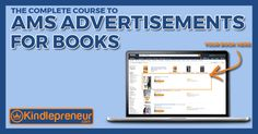 Access my full free course on Book Advertisements through Amazon's AMS platform. Put your book next to your competitors or in any search result you want.