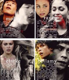 Monty, Raven, Clarke and Bellamy + quotes