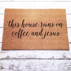 This House Runs On Coffee and Jesus Welcome Mat / Doormat, Door Mat, Gift, Large, Coir Fiber // b Home Living, Apartment Living, Apartment Ideas, Apartment Therapy, Living Rooms, Porches, D House, Welcome Mats, Do It Yourself Home