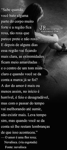 A dor do amor....