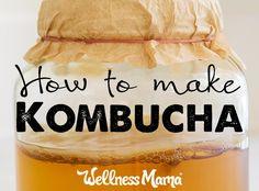 How to Make Kombucha Tea: Recipe and Tutorial