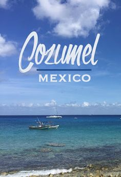 Cozumel, Mexico: Paradise, Shopping, and Some Crazy Good Guacamole | CosmosMariners.com