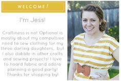 bloggers that inspire: Jess of Craftiness is not Optional || this mom knows DIY... she designs, sews, and knows how to throw a party!