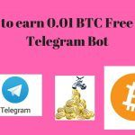 How to earn 0.01 BTC Free with Telegram Bot