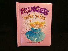Princess Fairy Tales Board book