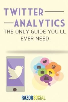 The only Twitter analytics guide you'll ever need.