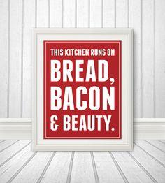 Bacon Bacon Print Bacon Art Bread Kitchen Sign by BentonParkPrints, $16.00