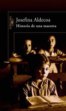 Josefina Aldecoa:  Historia de una maestra