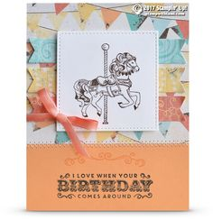 CARD: When your birthday comes around from Carousel Birthday | Stampin Up Demonstrator - Tami White - Stamp With Tami Crafting and Card-Making Stampin Up blog