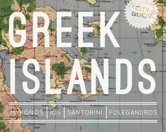 Greek Islands City Guide