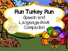 Run, Turkey, Run! Speech and Language Book Companion