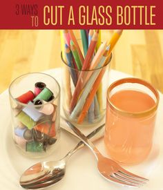 3 Ways to Cut A Glass Bottle | Instructions - Step by Step instructions show you three cool ways to cut glass bottles for DIY crafts and projects #diyready