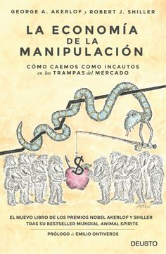 Akerlof, Geroge A. Phishing for phools : the economics of manipulation and deception / George A. Akerlof and Robert J. Book Club Books, Book Lists, I Love Books, Books To Read, Invisible Hand, Literature Books, Reading Challenge, Social Science, Book Recommendations