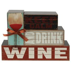 Decorate your home with this attractive wooden block sign that says Keep Calm and Drink Wine. The stacking block style sign has a chic distressed look and the wine glass is made with corrugated metal tied with a ribbon bow. Stacking Blocks, Keep Calm And Drink, Wine Decor, Corrugated Metal, Drink Wine, Wooden Blocks, Finding A House, Wall Signs, Decorating Your Home