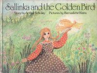 Sallinka and the Golden Bird, illustrated by Bernadette Watts