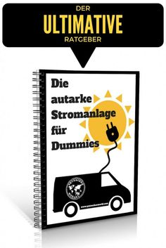 Wie du dir ohne grosse Kenntniss deine autarke Stromanlage berechnest und selbst… How to calculate and install your self-sufficient power system without much knowledge Camping List, Van Camping, Land Rover Defender, Truck Camper Shells, T4 Camper, Stealth Camping, Vw Crafter, Bus Life, Solar Power System