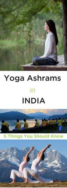 A collection of the most important things you should know about life in yoga ashrams.