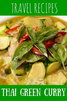 Yummy and simple recipe for Thai Green Curry by the Nomadic Boys