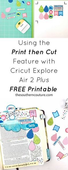 Cut out any design you please and learn how to using the print then cut feature with Cricut Explore Air 2 plus FREE printable.