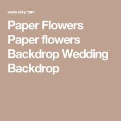 Paper Flowers  Paper flowers Backdrop  Wedding Backdrop