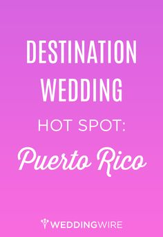 Find out why we love Puerto Rico for your #destination #wedding!