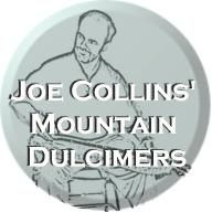 Joe Collins Mountain Dulcimers - Free TAB on this site.  Great teacher and player of the mountain dulcimer.