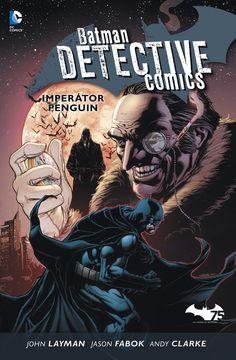 Batman Detective Comics: IMPERÁTOR PENGUIN (3 díl série Batman Detective Comics) - vázaná i brožovaná