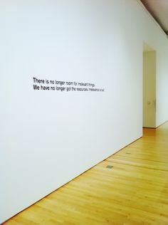 """""""There is no longer room for irrelevant things. We have no longer got the resources. Irrelevance is out.""""-Quote by Dieter Rams (SF MOMA exhibition)"""