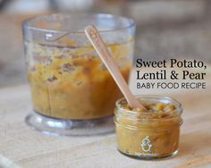 Project Nursery - Sweet Potato, Lentil and Pear Baby Food Recipe