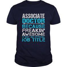 ASSOCIATE DOCTOR T-Shirts, Hoodies. ADD TO CART ==► https://www.sunfrog.com/LifeStyle/ASSOCIATE-DOCTOR-110824413-Navy-Blue-Guys.html?id=41382