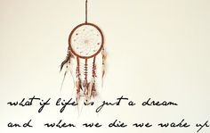 die, dream, dreamcatcher, life, live