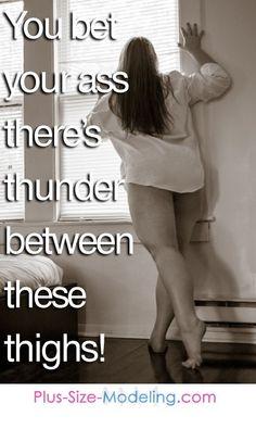 i love big thighs