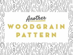 [FREE] Woodgrain Pattern - dave coleman
