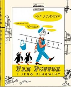 "Polish book cover: ""Pan Popper i jego pingwiny"" - a story by Richard Atwater and Florence Atwater; illustrated by Zbigniew Lengren"