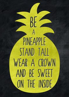 Be a pineapple Art Print