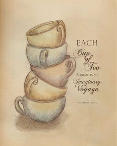 each cup of tea.....For Kim and me the voyage may be long but we can sip many cups of tea together along the way.  <3shell