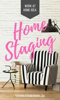 Got a flair for design? Love HGTV? Get an inside peek into the Home Staging Profession and see what it's like to run your own business as a Home Stager.