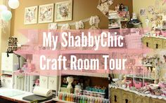 Shabby Chic Craft Room Video Tour
