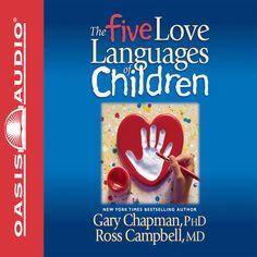 The Five Love Languages of Children (Unabridged) - Gary Chapman...: The Five Love Languages of Children… #ReligionampSpirituality