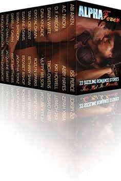 Alpha Fever: 22 Sizzling Contemporary and Paranormal Romance Stories (Alpha Heat & Alpha Fever)